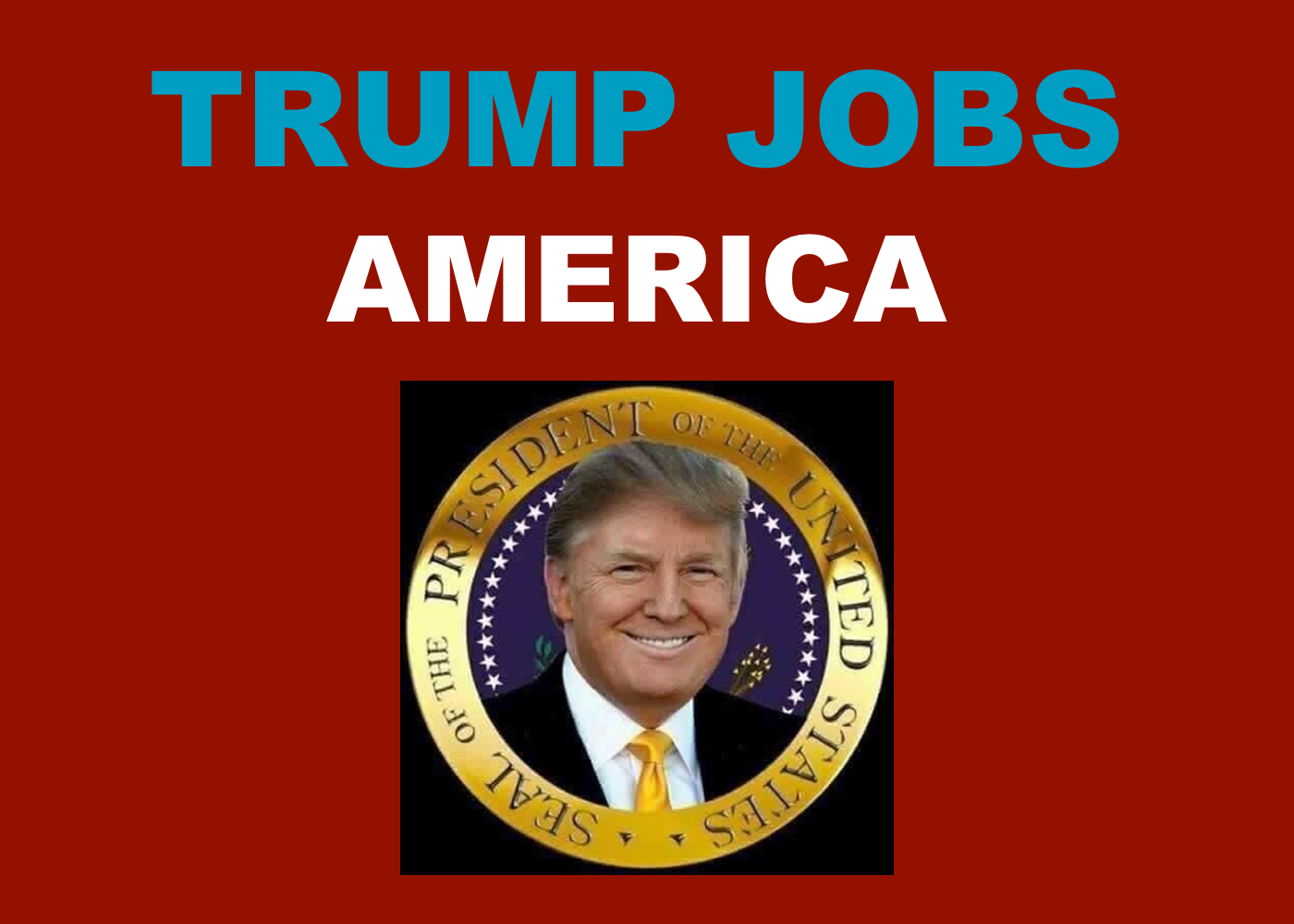 Trump Jobs In America Report